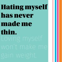 hating myself has never made me thin | immaEATthat.com