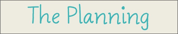 The Planning